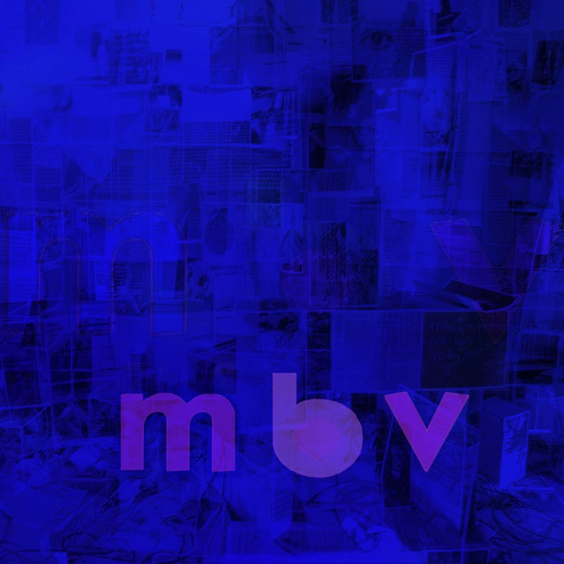 cover artwork for MBV by My Bloody Valentine