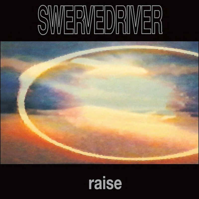 cover artwork for Raise by Swervedriver